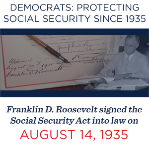 Democrats: Protecting Social Security Since 1935